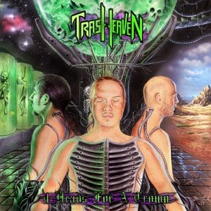 Trash Heaven 4 Heads for a crown