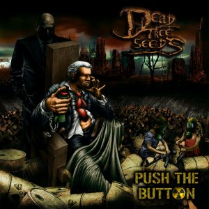 DEAD TREE SEEDS Push The Button Music Records Rock Metal Market